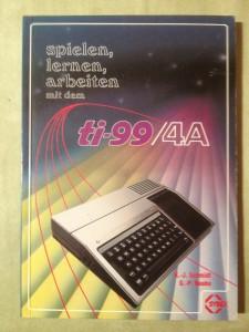 Spielen, lernen, arbeiten mit dem ti-99/4A K.-J. Schmidt, G.-P. Raabe ISBN 3-88745-039-6 © 1984 Sybex-Verlag GmbH