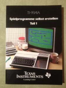 TI-99/4A Spielprogramme selbst erstellen Teil 1 295/73832 ISBN 3-88078-047-1 © 1984 Texas Instruments