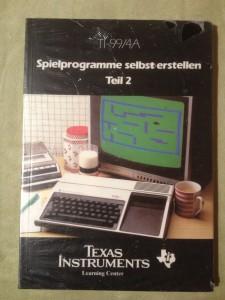 TI-99/4A Spielprogramme selbst erstellen Teil 2 295/73833 ISBN 3-88078-048-X © 1984 Texas Instruments