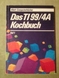 Das TI 99/4A Kochbuch Teil 1 ISBN 3-12-920421-0 © 1984 Rainer Kienitz
