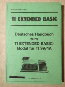 Deutsches Handbuch zum TI EXTENDED BASIC-Modul für TI 99/4A © 1982 Dumesoft