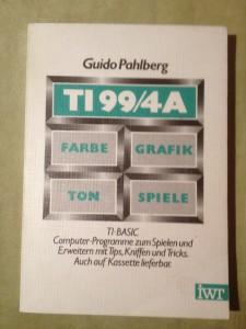 TI99/4A Farbe Grafik Ton Spiele Guido Pahlberg ISBN 3-88322-045-0 © 1983 IWT-Verlag GmbH