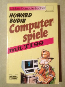 Computerspiele mit TI99 (no longer in my collection) Howard Budin