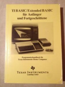 TI BASIC/Extended BASIC für Anfänger und Fortgeschrittene 295/73829 ISBN 3-88078-039-0 © 1983 Texas Instruments
