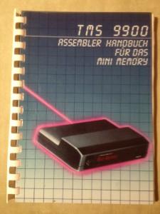 TMS 9900 Assembler Handbuch für das Mini Memory Rainer Bernert 2nd edition 1983