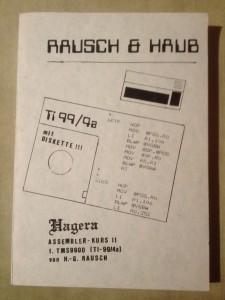 Hagera Assembler-Kurs II für TMS9900 (TI-99/4a) von H.-G. Rausch